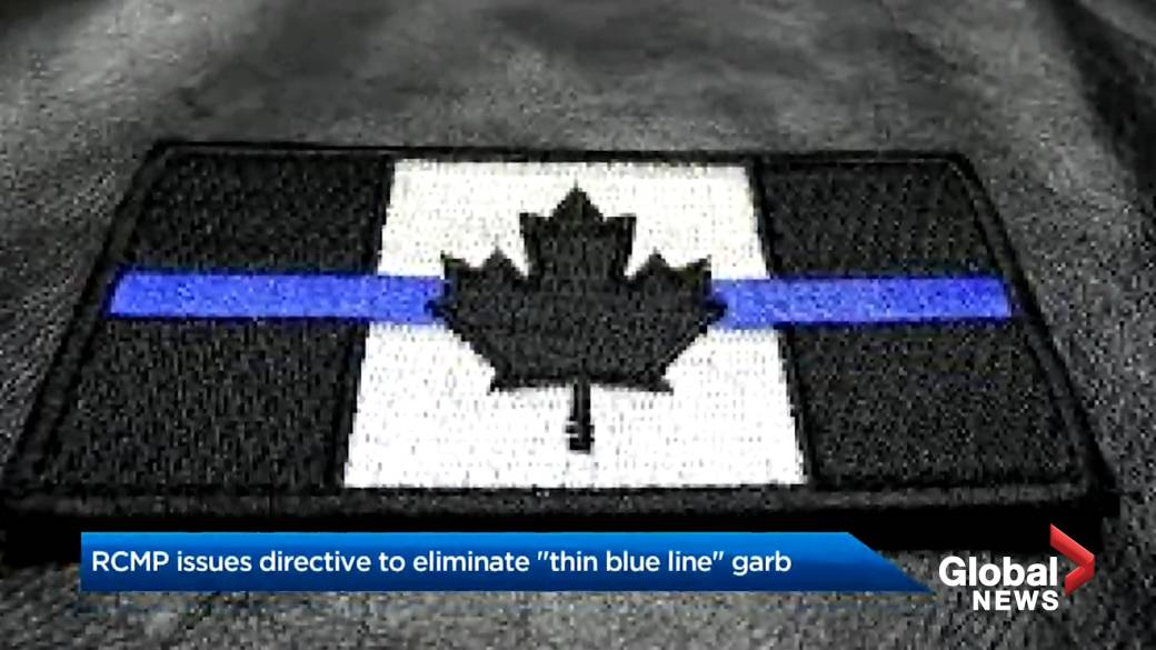 Click to play video 'RCMP directive eliminates wearing of 'Thin Blue Line' amid public conversations regarding 'the role of police''