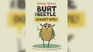 New children's book 'Burt the Beetle Doesn't Bite!' (03:26)