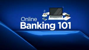 Tech and safety tips for banking online