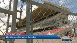 Cancellation of 2020 Calgary Stampede another hit for economy (02:56)
