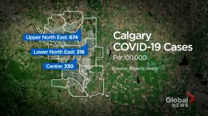 Disproportionate number of COVID-19 cases in north east Calgary has doctors calling for more resources (01:51)
