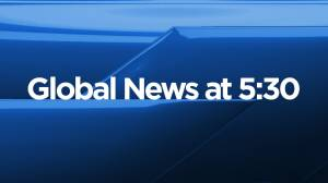 Global News at 5:30: Sep 12