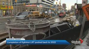Metrolinx delays completion date of Eglinton-Crosstown LRT raising questions about future Toronto