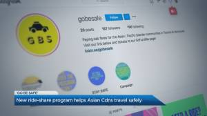 'Go Be Safe' ride share program helps Asian Canadians travel safely amid uptick in racist attacks (05:11)