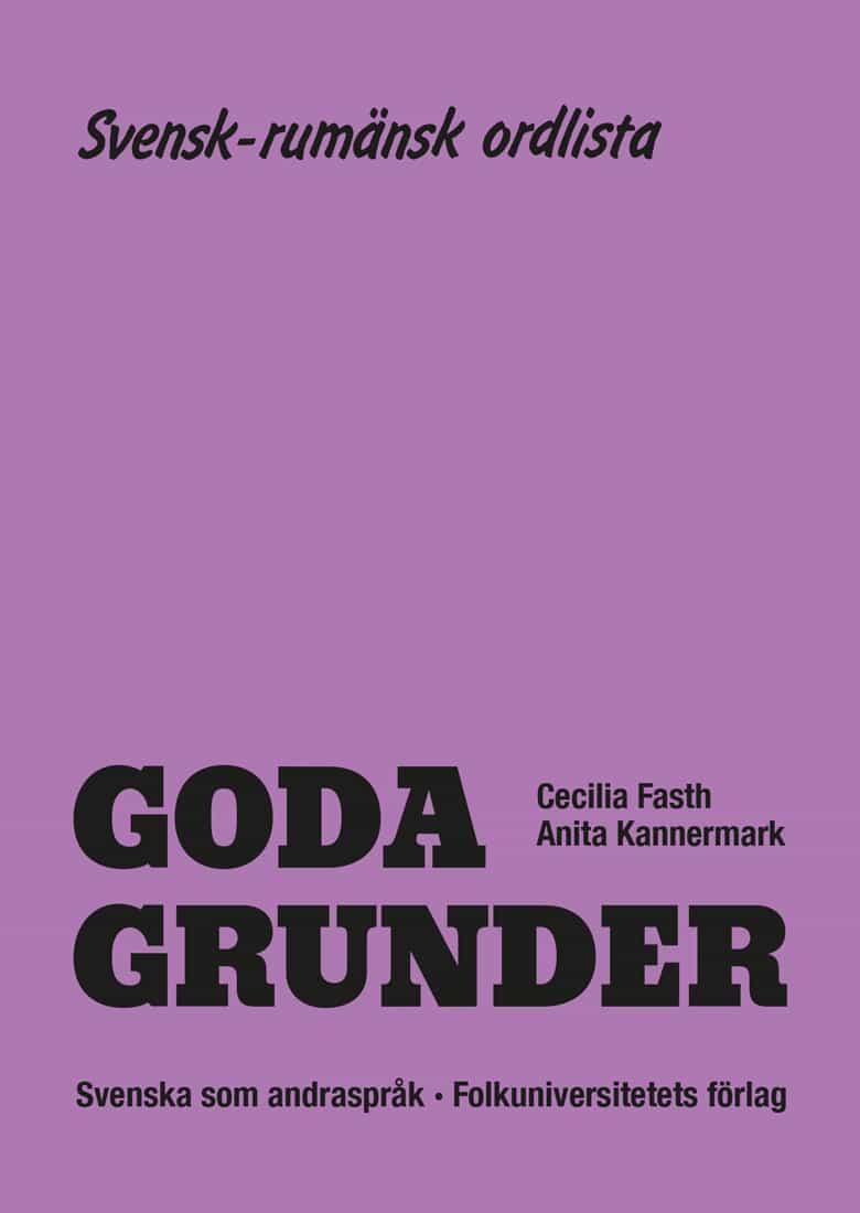 Goda Grunder svensk-rumänsk ordlista