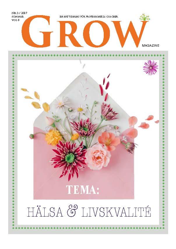 GROW magazine vol 8 - Tema: Hälsa &Livskvalité