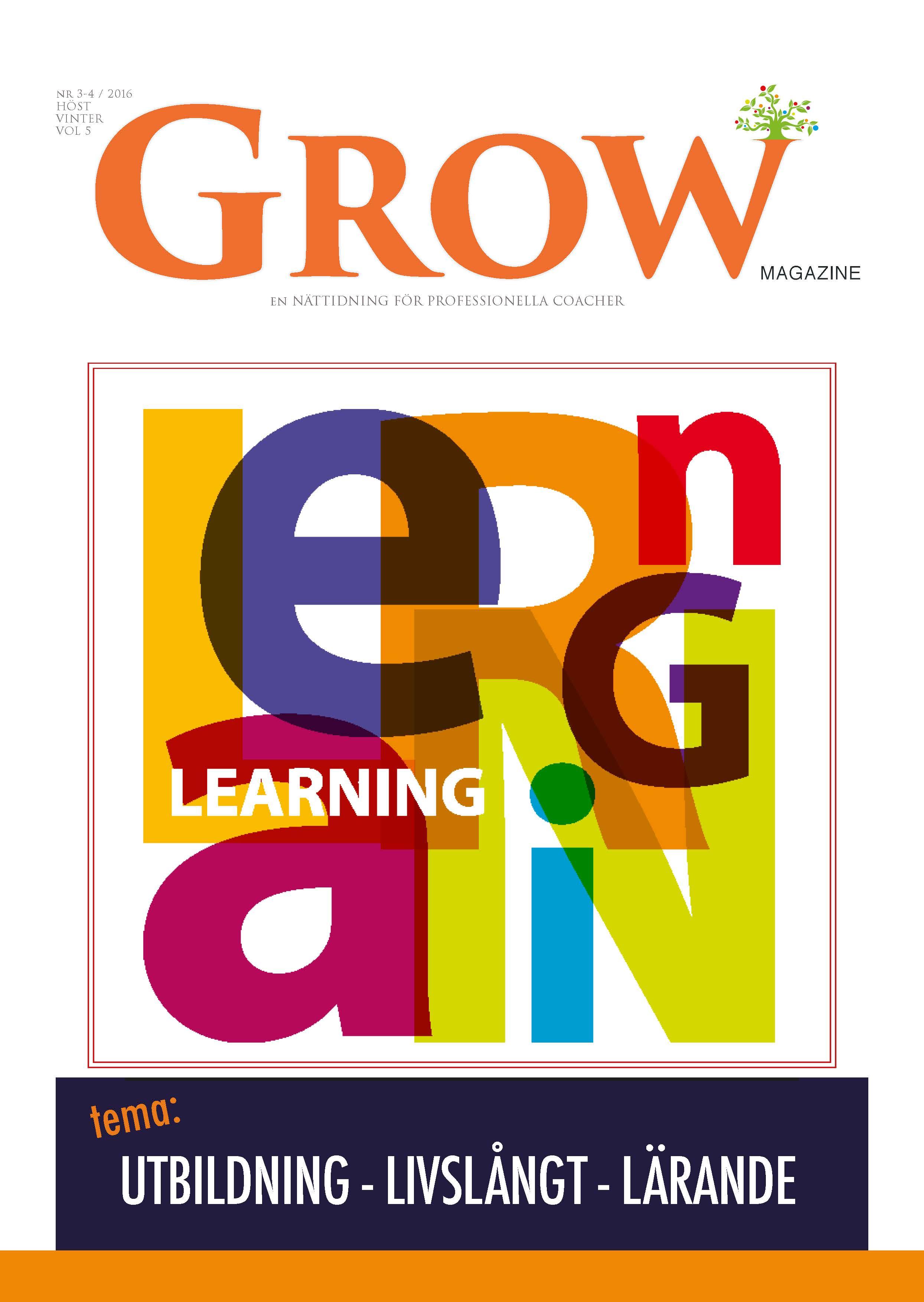 GROW magazine vol 5 Tema: Utbildning & Livslångt Lärande