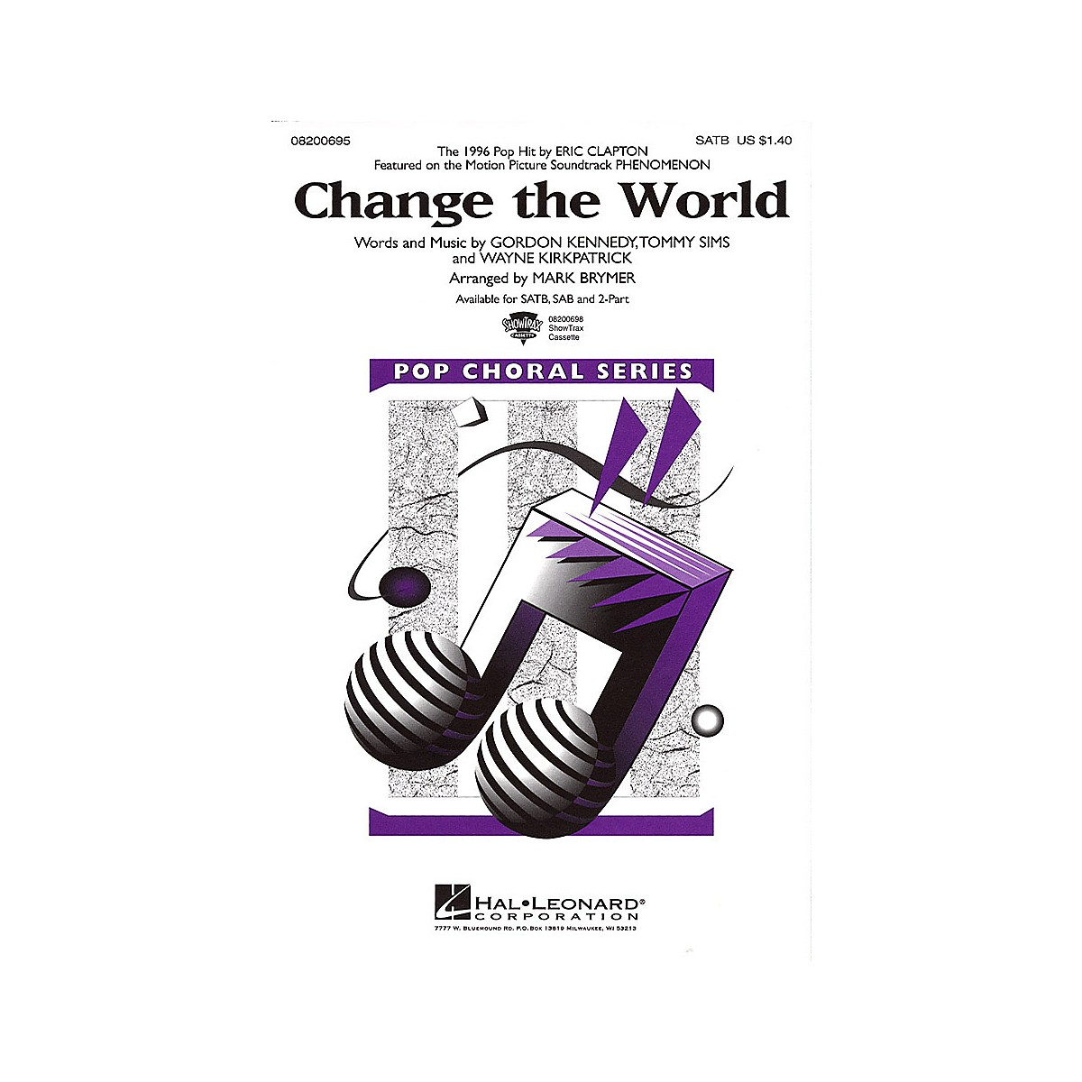 Hal Leonard Change The World Satb By Eric Clapton Arranged