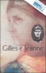 Michel Tournier - Gilles e Jeanne