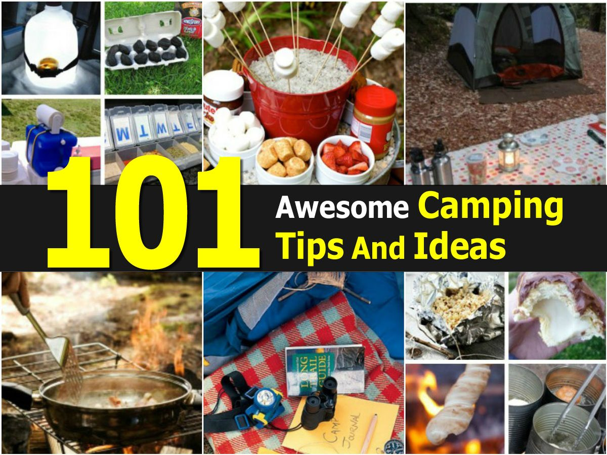 101 Awesome Camping Tips And Ideas on Awesome Ideas  id=54996