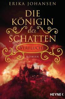 Die Königin der Schatten - Verflucht als Buch