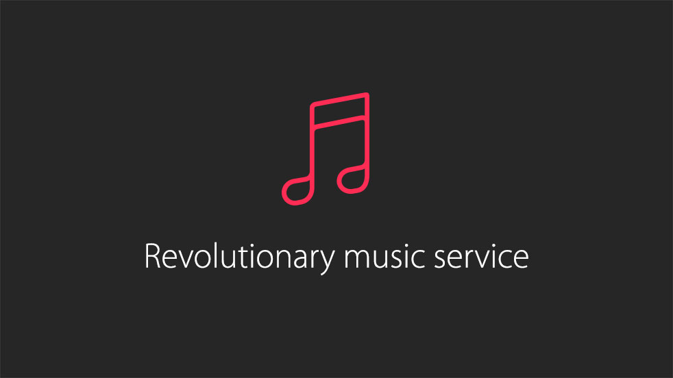 Apple Music revolutionary music service