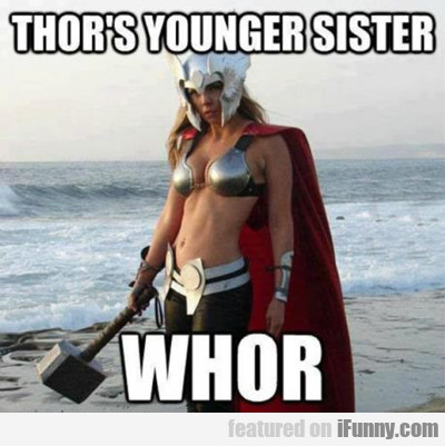 Thor's Younger Sister Whor...