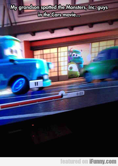My Grandson Spotted The Monsters Inc. Guys...