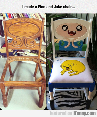 I Made A Finn And Jake Chair...