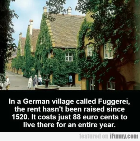 In A German Village Called Fuggerei, The Rent... | iFunny.com