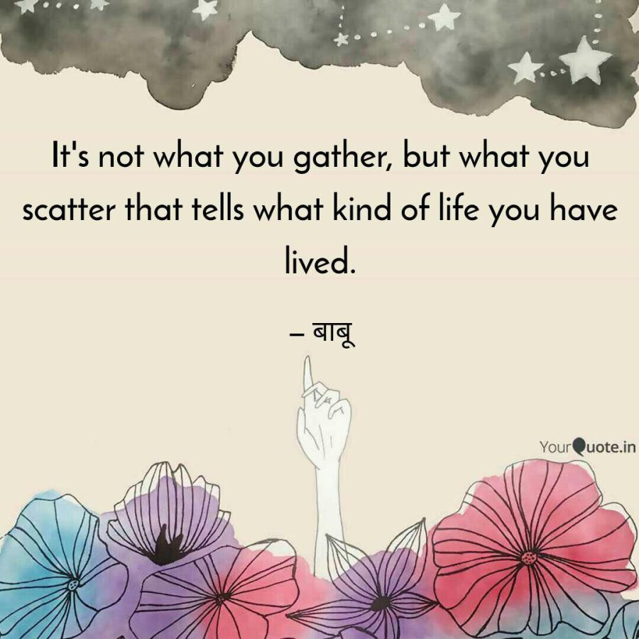 It's not what you gather,... | Quotes & Writings by Preksha Sethia |  YourQuote