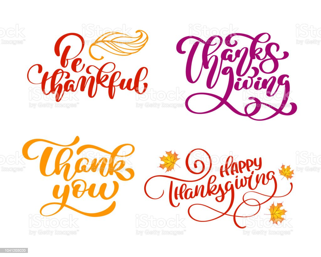 Set Of Calligraphy Phrases Be Thankful Thank You Happy