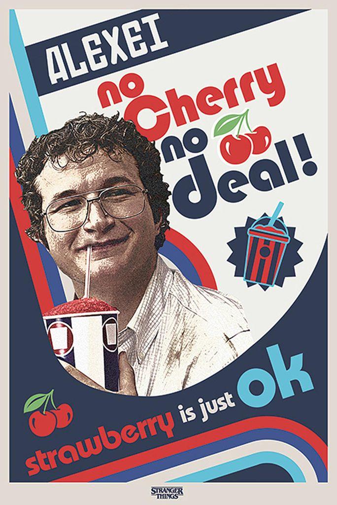 stranger things poster alexei no cherry no deal 91 5 x 61 cm