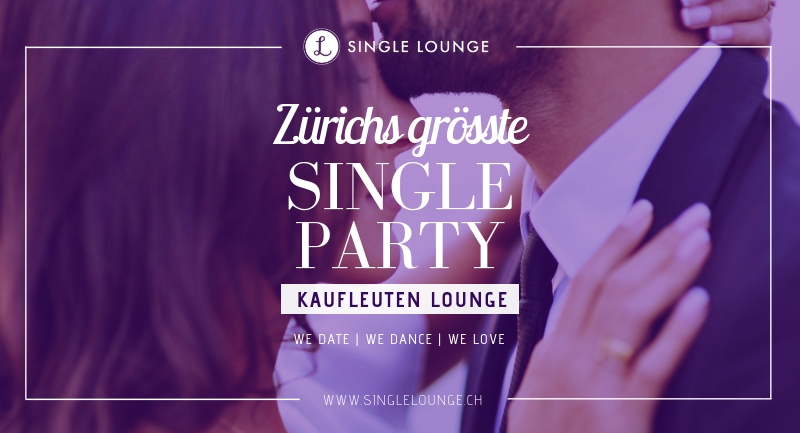 Single party zürich 2019 [PUNIQRANDLINE-(au-dating-names.txt) 22
