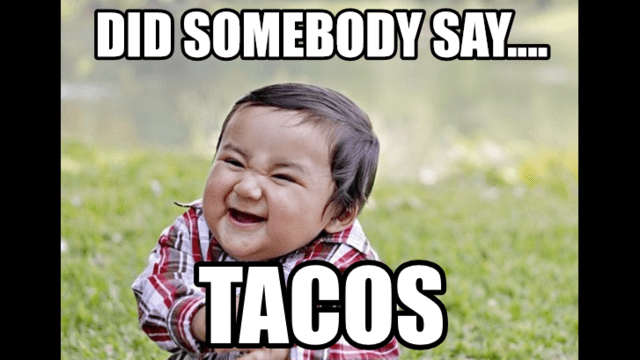 Image result for taco meme