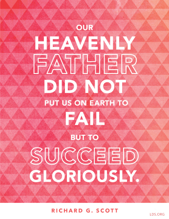 """A pink diamond-pattern graphic paired with a quote by Elder Richard G. Scott: """"Our Heavenly Father … put us on earth … to succeed gloriously."""""""