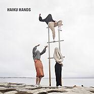 Haiku Hands by Haiku Hands on Spotify
