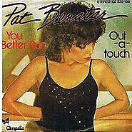 "75. ""You Better Run"" - Pat Benatar (1980; 'Crimes of Passion')"