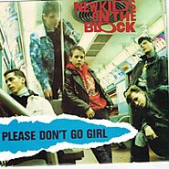 "74. ""Please Don't Go Girl"" - New Kids on the Block (1988; 'Hangin' Tough')"