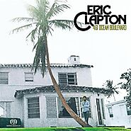 "73. ""I Shot the Sheriff"" - Eric Clapton (1974; '461 Ocean Boulevard')"