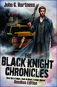 Black Knight Chronicles by John G. Hartness