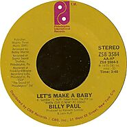 """89. """"Let's Make A Baby"""" - Billy Paul (1976)"""