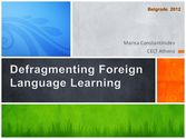November   2012   Defragmenting foreign language learning