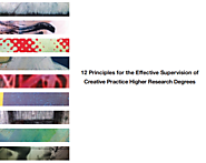 12 Principles for the Effective Supervision of Creative Practice Higher Research Degrees