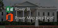 Qué es Power BI y qué es Power Map. El presupuesto de la Casa Blanca en 3D usando Power Map para Excel - Microsoft In...