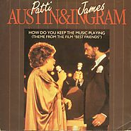 "55. ""How Do You Keep The Music Playing?"" - James Ingram & Patti Austin (1983)"