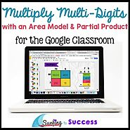 Multiply Multi-Digit Numbers Area Model & Partial Product for Google Classroom