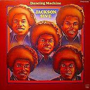"52. ""Dancing Machine"" - J5"