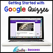 Google Quizzes - Surfing to Success