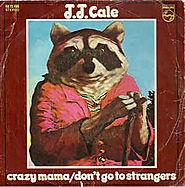 """36. """"Crazy Mama"""" - J. J. Cale (1972)"""