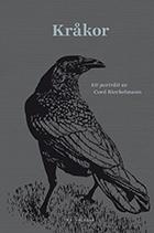 kråkor: ett porträtt av cord riechelmann