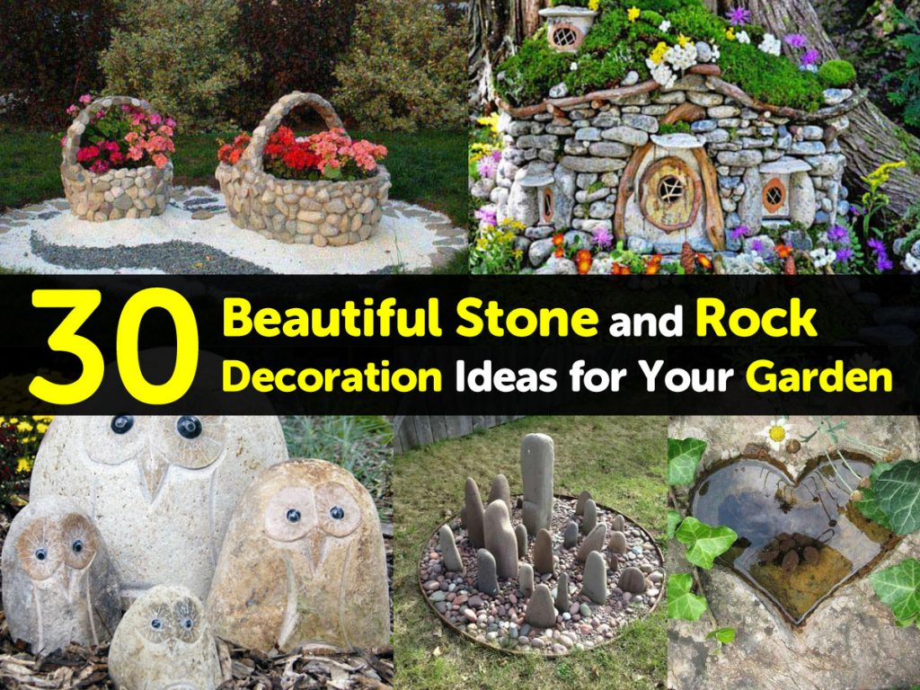 30 Beautiful Stone and Rock Decoration Ideas for Your Garden on Rock Decorating Ideas  id=18735
