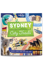 City Trails - Sydney (Lonely Planet Kids), 1st Edition Oct 2017 by Lonely Planet