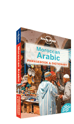 Moroccan Arabic phrasebook, 4th Edition Jan 2014 by Lonely Planet