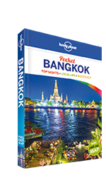 Pocket Bangkok, 5th Edition Jun 2015 by Lonely Planet