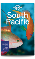 South Pacific travel guide, 6th Edition Dec 2016 by Lonely Planet
