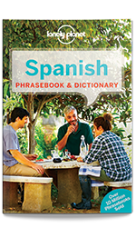 Spanish Phrasebook, 7th Edition Jun 2017 by Lonely Planet