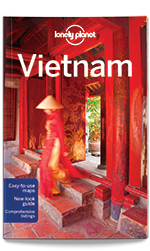 Vietnam travel guide, 13th Edition Aug 2016 by Lonely Planet