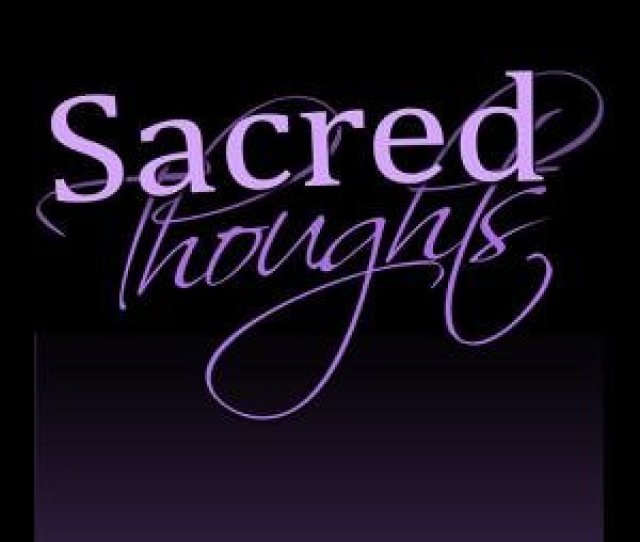 Sacred Thoughts Girl Play Youve Never Seen Girls Behaving So Badly