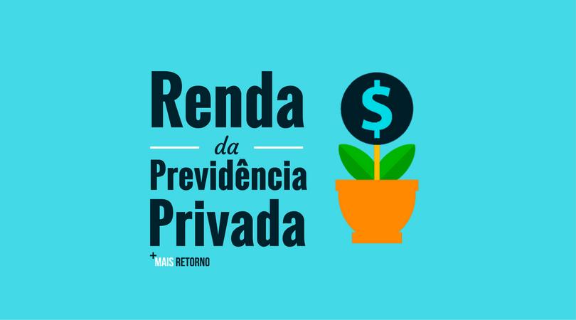 Renda da previdência privada